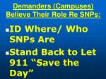 demanders campuses believe their role re snps