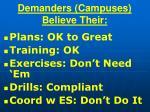 demanders campuses believe their