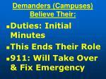 demanders campuses believe their97