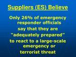 suppliers es believe