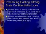 preserving existing strong state confidentiality laws