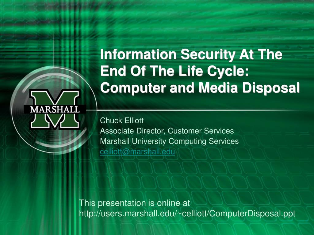 information security at the end of the life cycle computer and media disposal l.