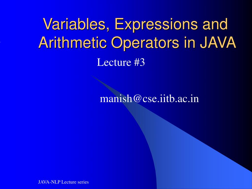 variables expressions and arithmetic operators in java l.
