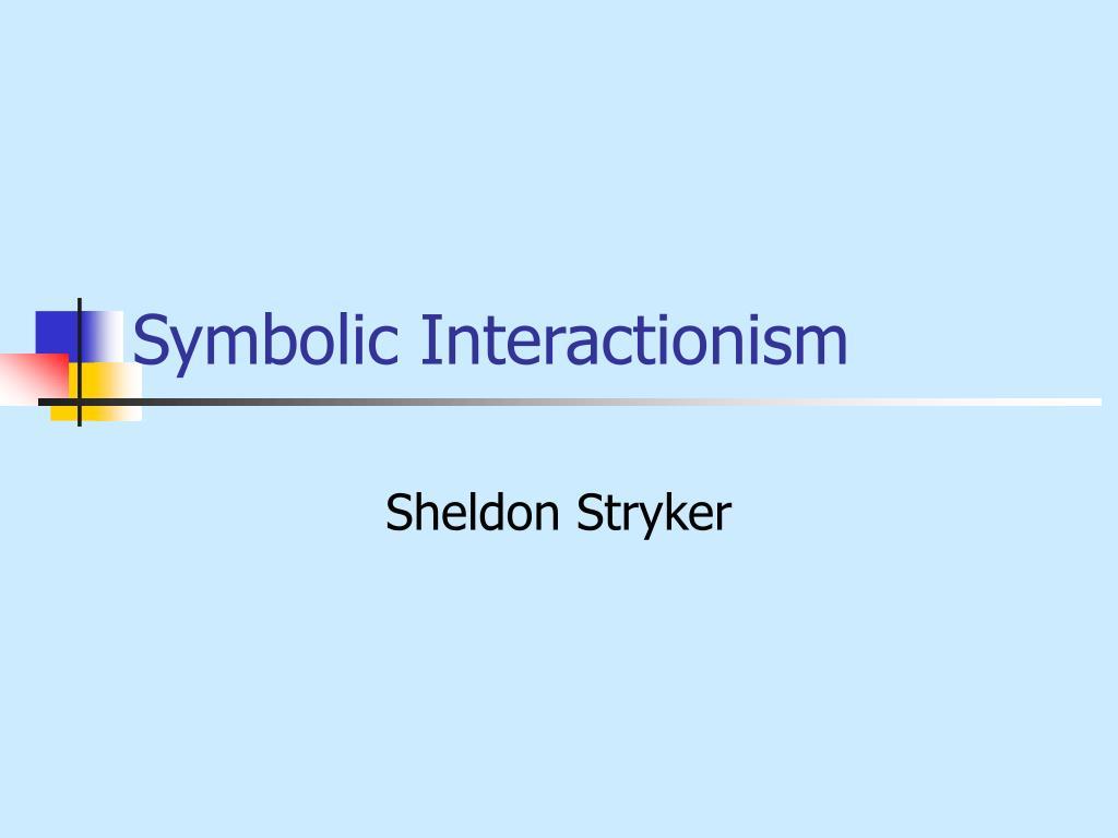 symbolic interactionism l.