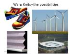 warp knits the possibilities