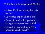 colombia in international market