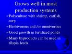 grows well in most production systems8
