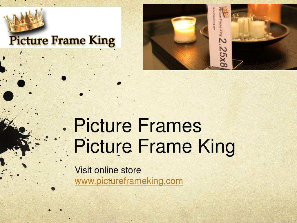 picture frames picture frame king l.