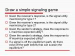 draw a simple signaling game
