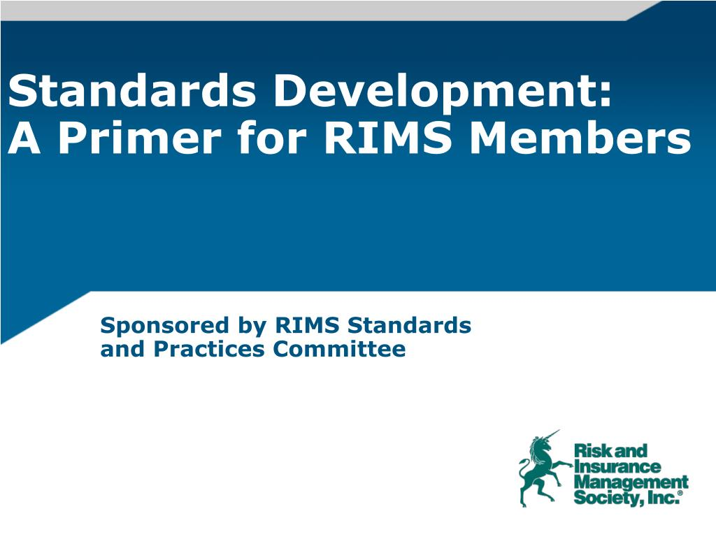 standards development a primer for rims members l.