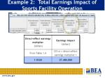 example 2 total earnings impact of sports facility operation