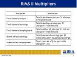 rims ii multipliers