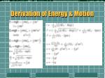 derivation of energy motion