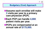 budgetary cost approach