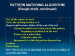 pattern matching algorithm rough draft continued
