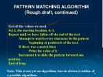 pattern matching algorithm rough draft continued86