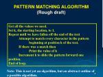 pattern matching algorithm rough draft