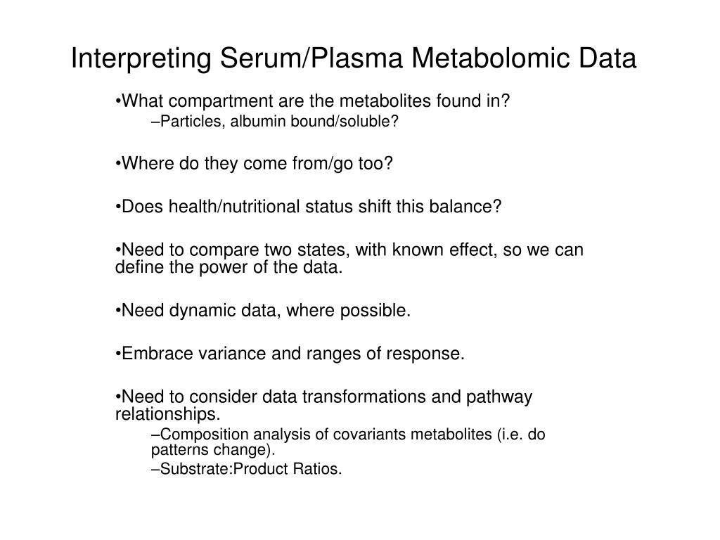 interpreting serum plasma metabolomic data l.