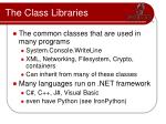 the class libraries
