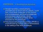 continue 12 pseudohypoparathyroidism