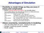 advantages of simulation