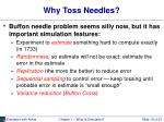 why toss needles