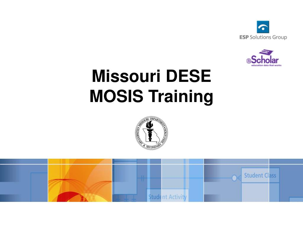 missouri dese mosis training l.