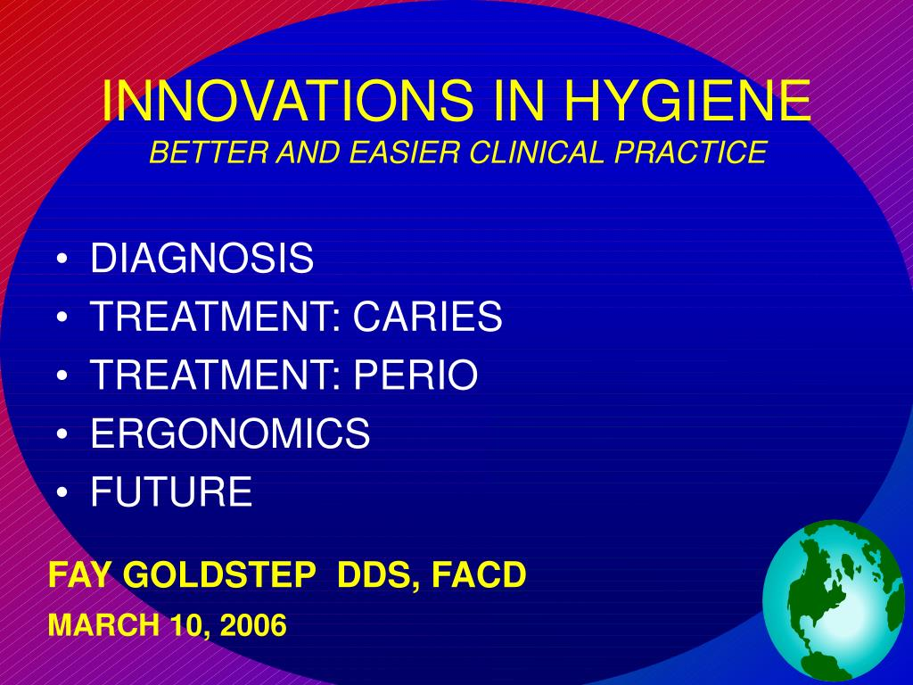 innovations in hygiene better and easier clinical practice l.