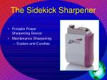 the sidekick sharpener