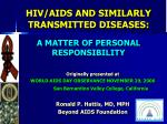 hiv aids and similarly transmitted diseases a matter of personal responsibility
