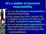 it s a matter of personal responsibility