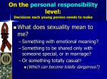 on the personal responsibility level decisions each young person needs to make
