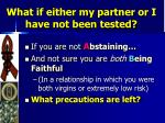 what if either my partner or i have not been tested