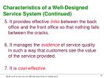 characteristics of a well designed service system continued
