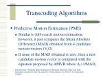 transcoding algorithms31