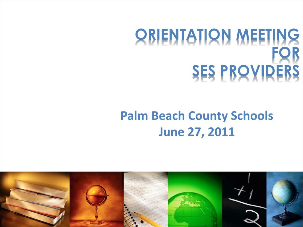 orientation meeting for ses providers l.