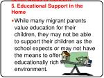 seven areas of concern 5 educational support in the home