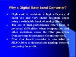 why a digital base band converter