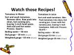 watch those recipes