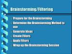 brainstorming filtering
