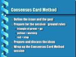 consensus card method