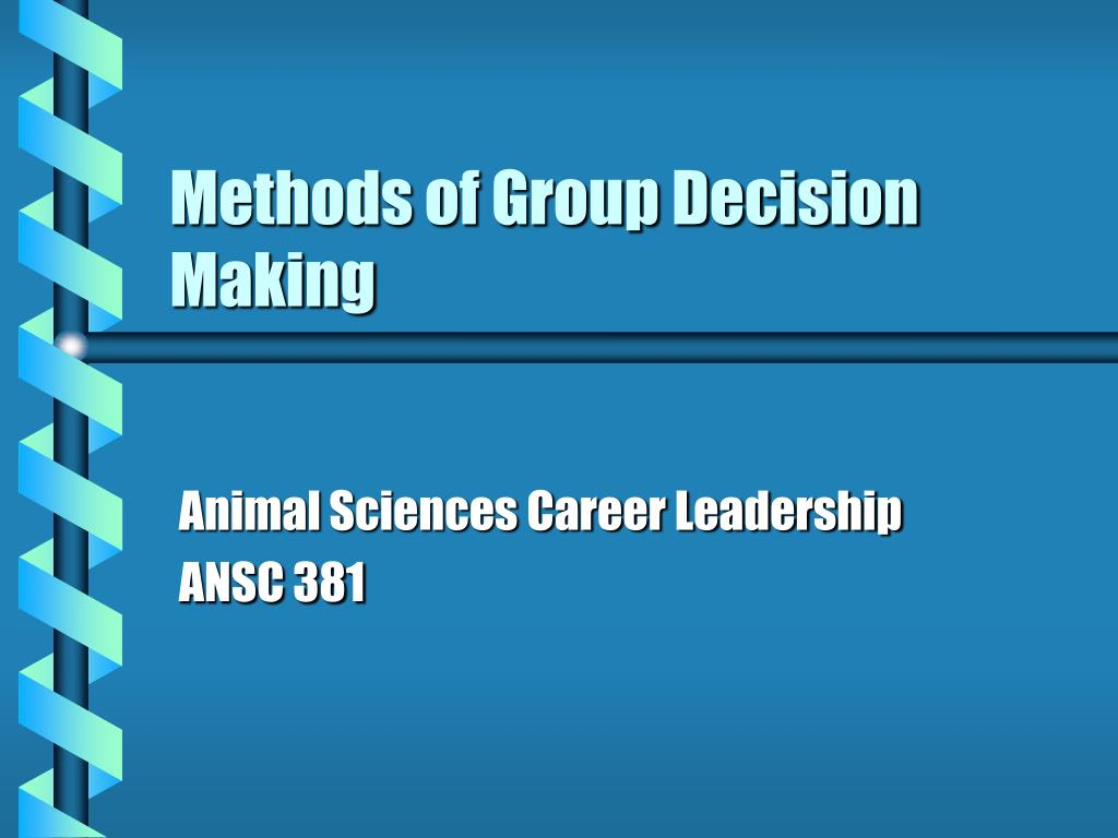 methods of group decision making l.