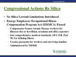 congressional actions re silica