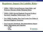 regulatory impact on liability risks28