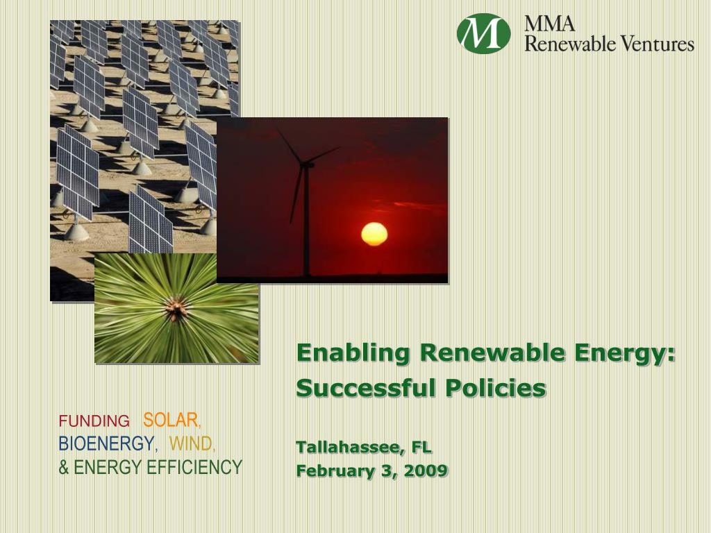 enabling renewable energy successful policies tallahassee fl february 3 2009 l.