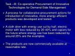 task iii co operative procurement of innovative technologies for demand side management
