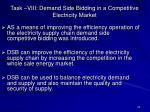 task viii demand side bidding in a competitive electricity market