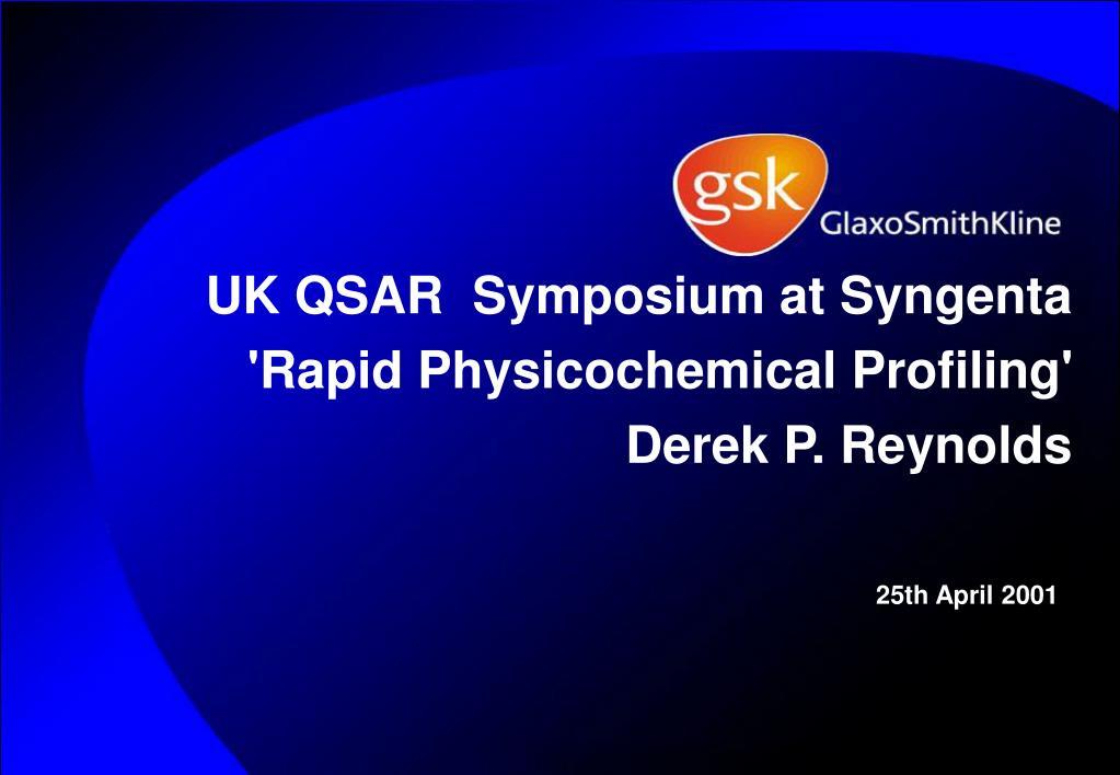 uk qsar symposium at syngenta rapid physicochemical profiling derek p reynolds l.