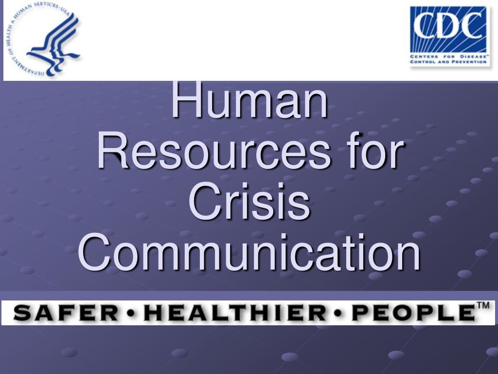 human resources for crisis communication l.
