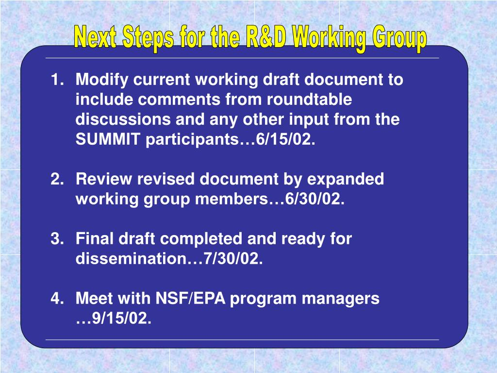Next Steps for the R&D Working Group